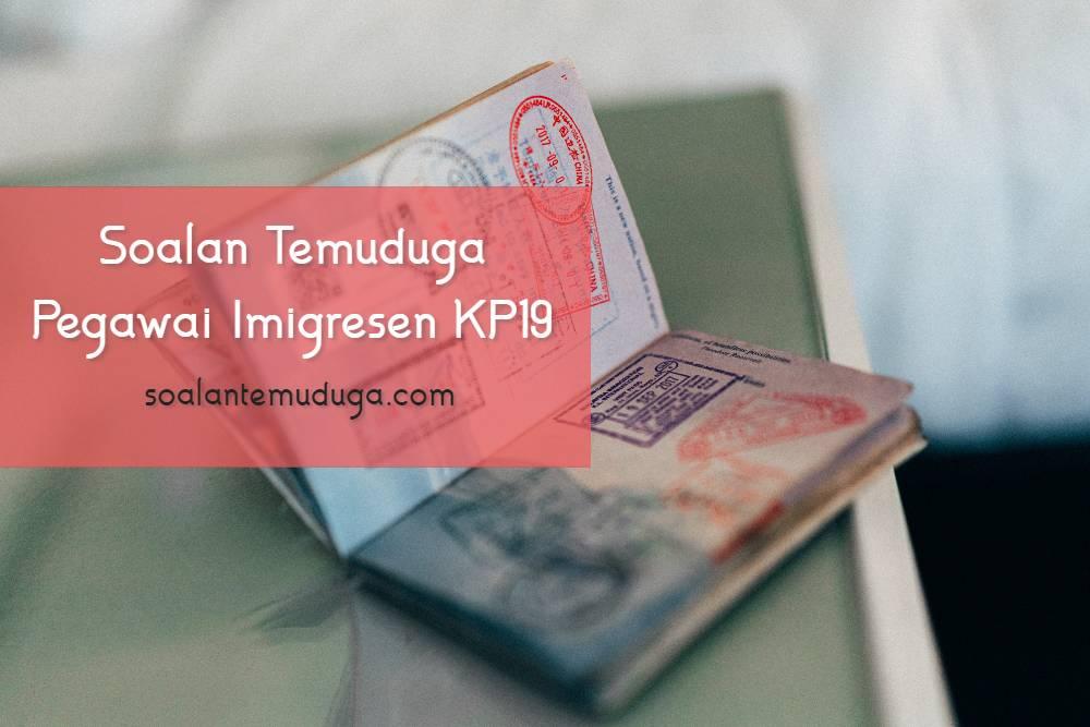 Soalan Temuduga Pegawai Imigresen KP19 Jabatan Imigresen Malaysia
