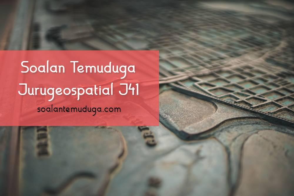 Soalan Temuduga Jurugeospatial J41