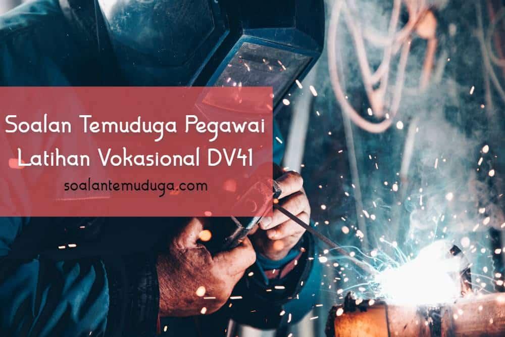 Soalan Temuduga Pegawai Latihan Vokasional DV41
