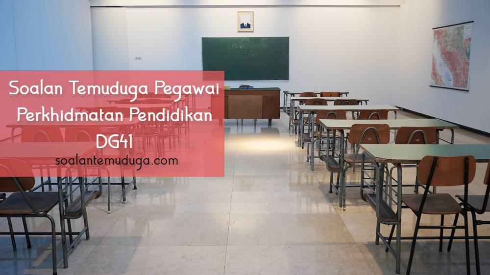 Soalan Temuduga Pegawai Perkhidmatan Pendidikan DG41