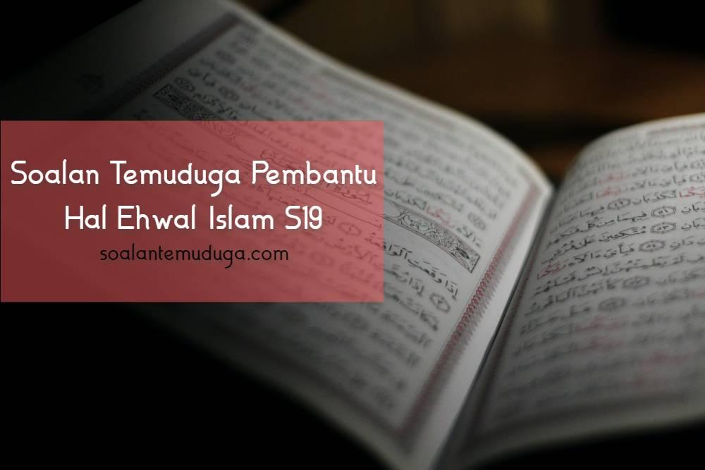 Soalan Temuduga Pembantu Hal Ehwal Islam S19