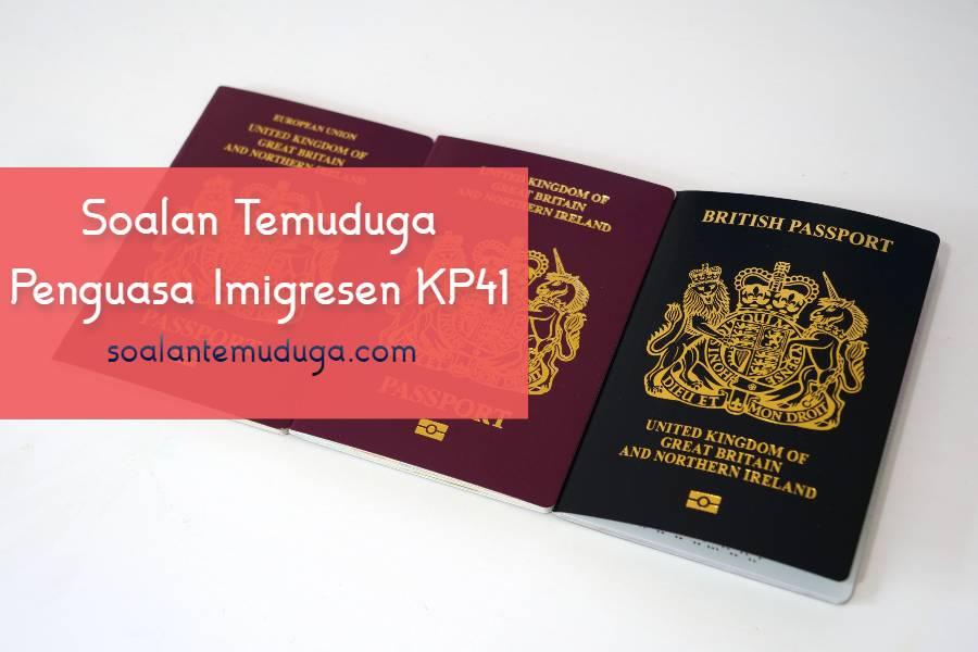 Soalan Temuduga Penguasa Imigresen KP41