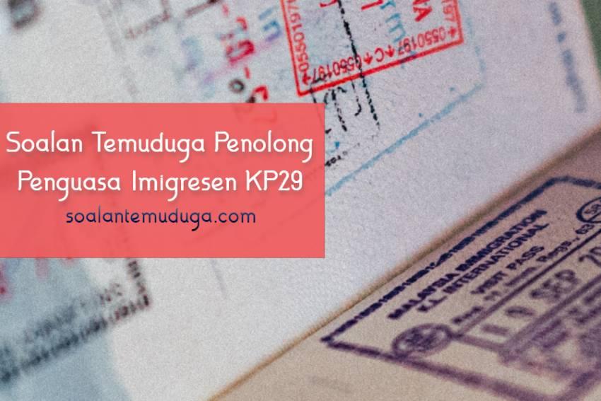 Soalan Temuduga Penolong Penguasa Imigresen KP29
