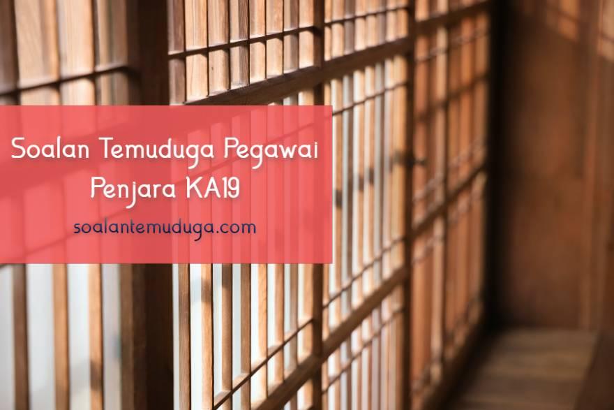Soalan Temuduga Pegawai Penjara KA19