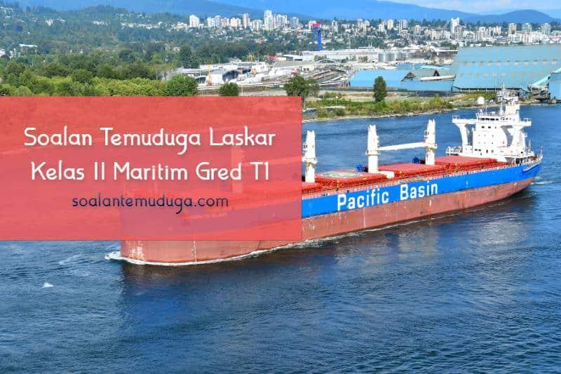 Soalan Temuduga Laskar Kelas II Maritim Gred T1