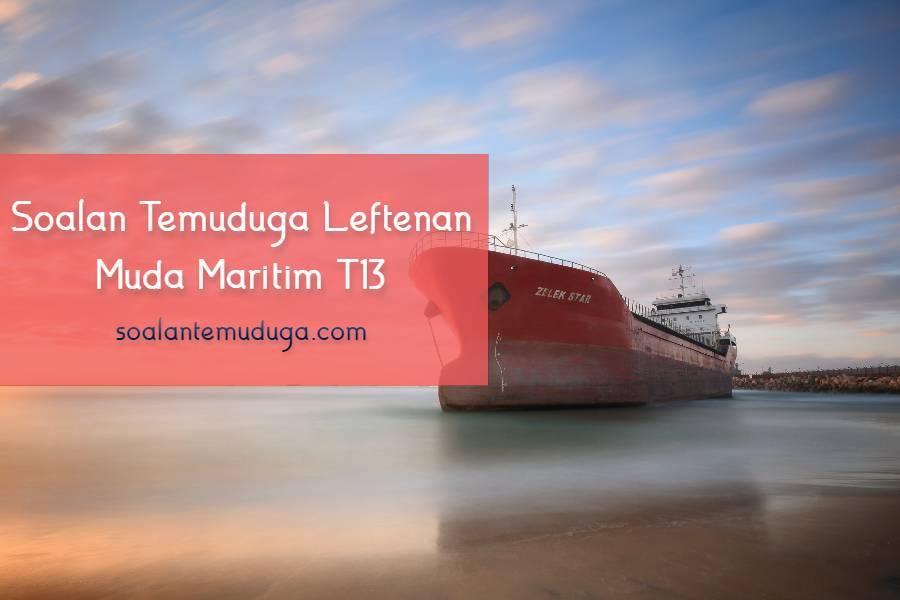 Soalan Temuduga Leftenan Muda Maritim T13