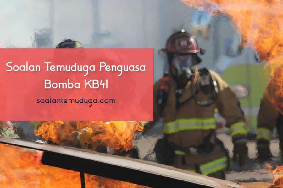 Soalan Temuduga Penguasa Bomba KB41